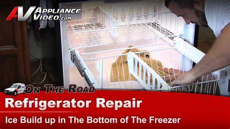 refrigerator repair ice build    freezer whirlpoolmaytagkitchenaidkenmore
