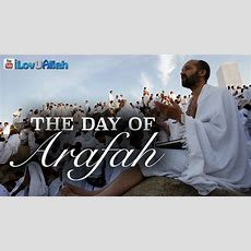 The Day Of Arafah ᴴᴰ  Best Day In The World Youtube