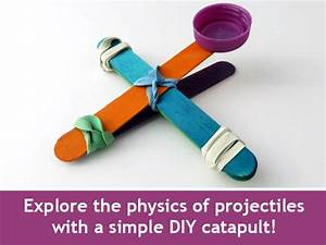 Projectile Physics And Catapult Science