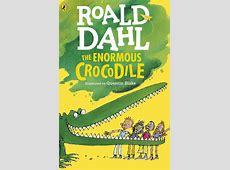 The Enormous Crocodile by Roald Dahl Penguin Books Australia