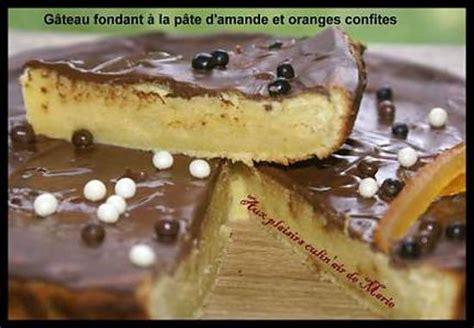 recette de g 194 teau fondant a la p 194 te d amande et aux oranges confites