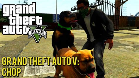 Grand Theft Auto V Mission 5 Chop Youtube