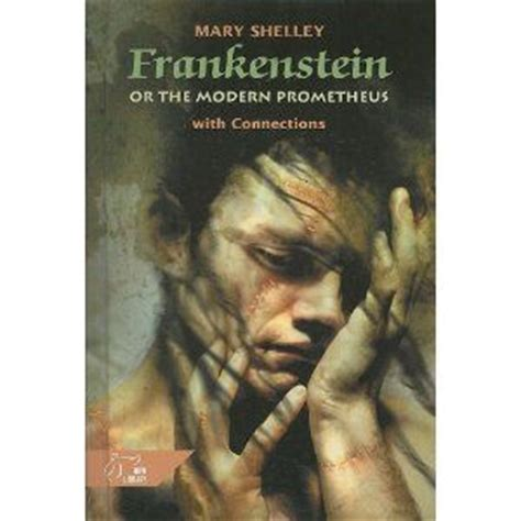 frankenstein or the modern prometheus with connections hrw library holt books worth