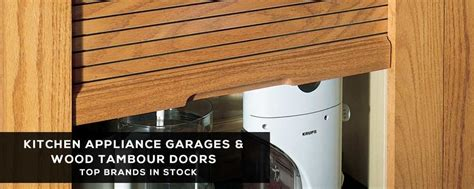tambour door kitchen cabinet appliance garages wood tambour doors cabinetparts