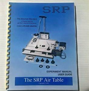 The Srp Air Table Experiment Manual  U0026 User Guide 1992 For