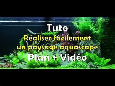 tuto pour  aquarium aquascape  litres fr youtube