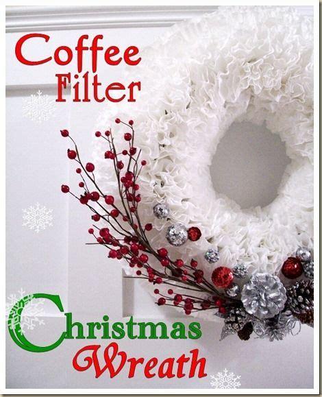 coffee filter christmas wreath wreaths pinterest