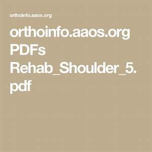 Orthoinfo Aaos Org Pdfs Rehab Shoulder 5 Pdf Donkeytime Org