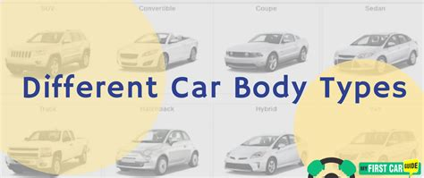 What You Need To Know About Different Car Body Types