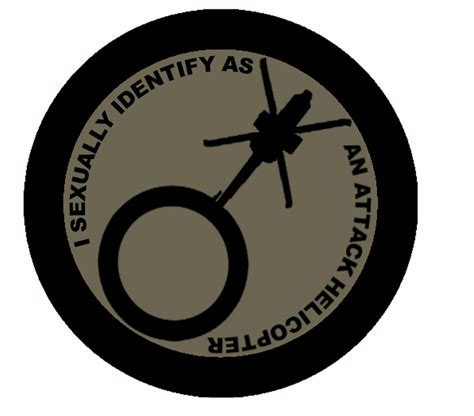 I Sexually Identify As An Attack Helicopter Patch