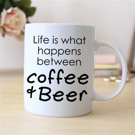 More beer all beer best beer beer cap crafts craft beer beer fest beer snob beer industry beer quotes. Funny Coffee Mug Funny Beer Gift Funny Saying Coffee Mug