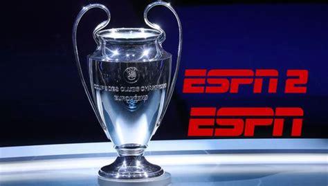 VER GRATIS ESPN EN VIVO: ver aquí la Champions League EN ...
