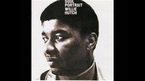 Willie Hutch by Willie Hutch Do What You Wanna Do