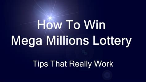 How To Win Mega Millions Lottery  Tips That Really Work