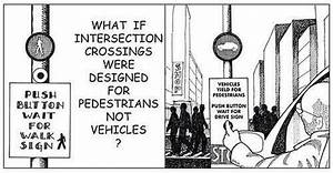 If Pedestrians Really Had The Right Of Way