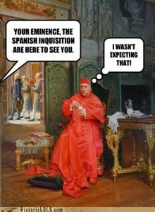 Nobody Expects Spanish Inquisition