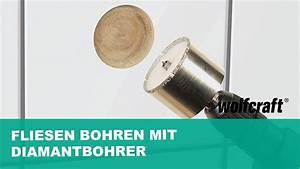 Bohren In Fliesen : fliesen bohren mit diamantbohrer wolfcraft youtube ~ A.2002-acura-tl-radio.info Haus und Dekorationen