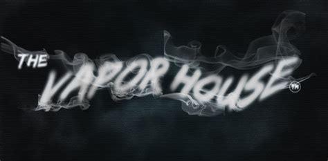 The Vapor House - the vapor house thevaporhouse