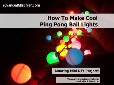 how to make cool ping pong ball lights