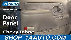 How To Remove Door Panel Chevy Tahoe 95-98