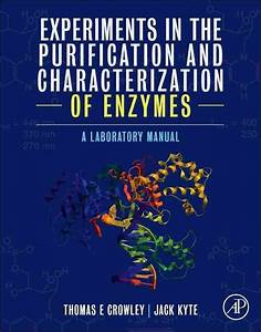 Experiments In The Purification And Characterization Of