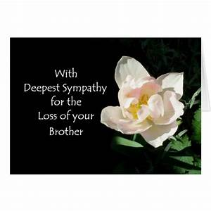 Sorry For Your Loss Of A Brother Quotes. QuotesGram