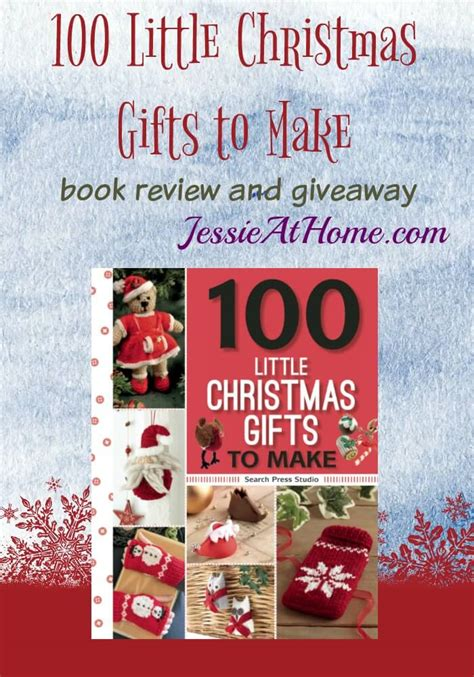 100 Little Christmas Gifts To Make  Book Review And