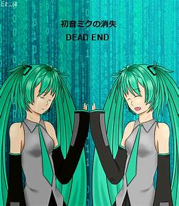 Vocaloid - Disappearance of Hatsune Miku by ER-0R on ...