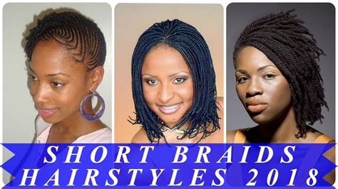 Top 20 Best Short Braided Hairstyles For Black Women 2018