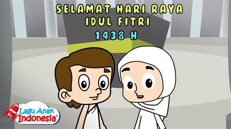 lagu anak islami selamat hari raya idul fitri