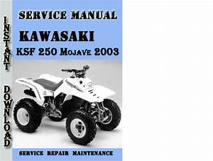 Kawasaki Ksf 250 Mojave 2003 Service Repair Manual