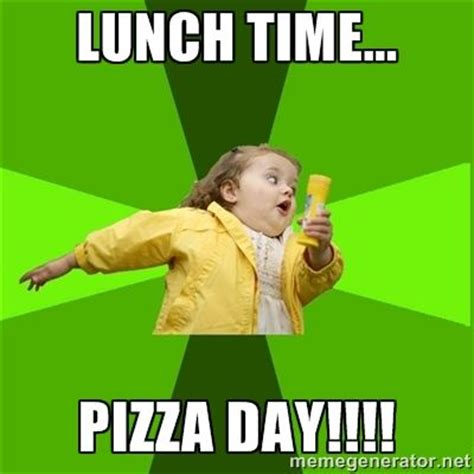Lunch Memes - 11 best images about memes on pinterest tool company mondays and pizza