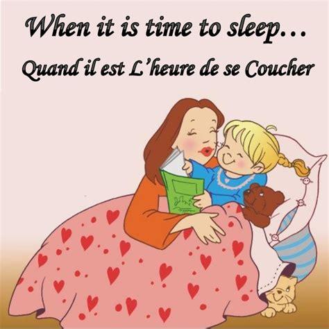 Quand Il Est L'heure De Se Coucher  When It Is Time To Sleep