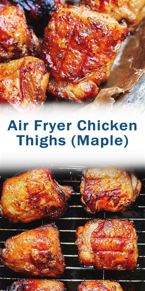 chicken thighs air fryer recipe recipes healthy instant pot maple grilled soup bone oven boneless