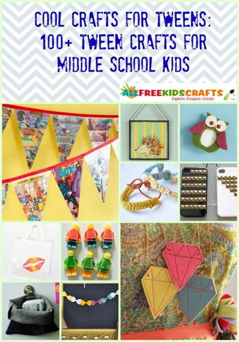 cool ls for tweens cool crafts for tweens 100 tween crafts for middle