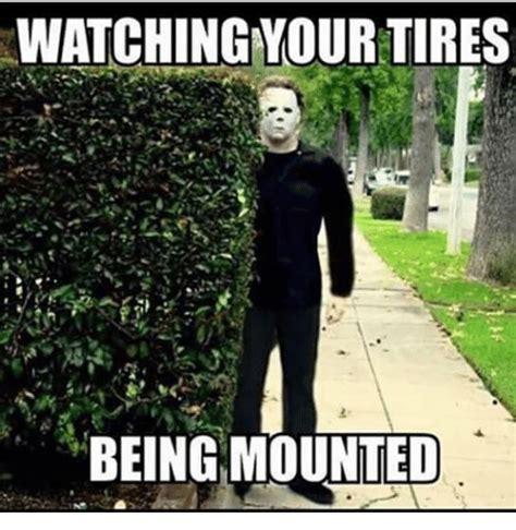 Tire Meme - tire meme 28 images i don t always get a flat tire