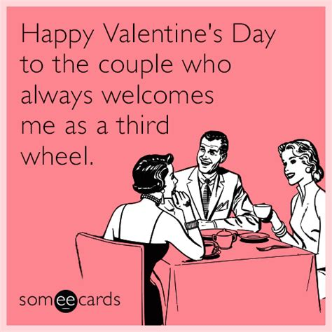 Valentines Day Sex Meme - happy valentine s day to the couple who always welcomes me as a third wheel valentine s day ecard