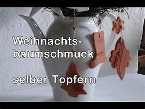 Docht Für öllampe Selber Machen : weihnachtsbaumschmuck selber machen t pfern f r anf nger 3 youtube ~ Eleganceandgraceweddings.com Haus und Dekorationen