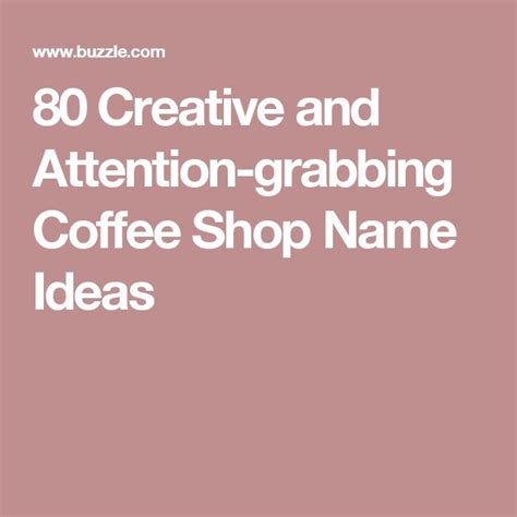There are hundreds of unique coffee shop name ideas to browse through. 80 Creative and Attention-grabbing Coffee Shop Name Ideas | Coffee shop names, Shop name ideas ...