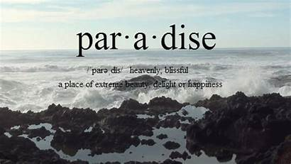 Paradise Definition Quote Quotes Meaning Ocean Happiness
