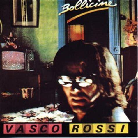 Giocala Vasco Testo by Bollicine Blascorossi Vasco Unofficial Site