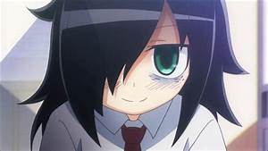 'WataMote': No Matter How I Look At It, It's My Fault If I ...