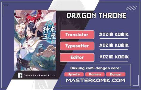 Jangan lupa membaca update komik lainnya ya. Komik Dragon Throne Chapter 58 Bahasa Indonesia | BacaKomik
