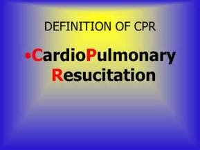 Modified Cpr Definition by What Does Cpr Stand For In Aid It All