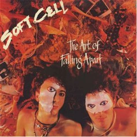 Kitchen Sink Drama Soft Cell by The Of Falling Apart Soft Cell Mp3 Buy Tracklist