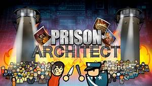Prison Architect Aficionado Bonus Edition Test Zur