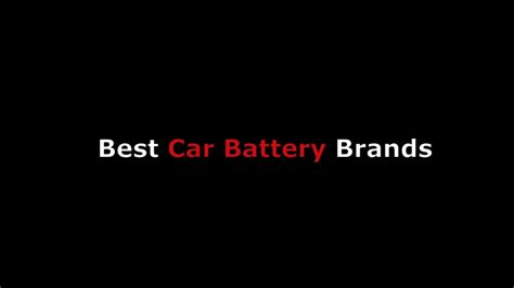 car battery brand names  cheap