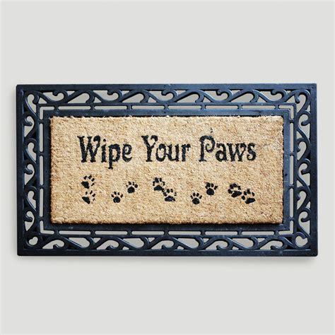 Wipe Your Paws Doormat by Wipe Your Paws Coir Doormat World Market
