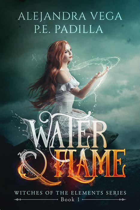 water series books flame kindle fiction padilla witches damonza elements vega alejandra bargain ebooks fantasy amazon releases romance done author
