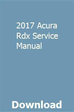 acura rdx service manual repair manuals owners